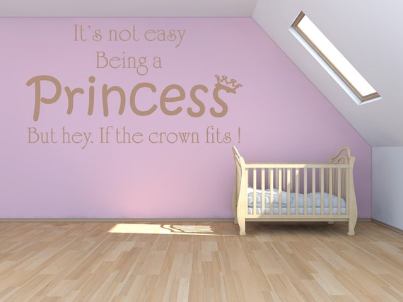 Its Not Easy Being A Princess Wall Quote Girls Room Quotes Etsy