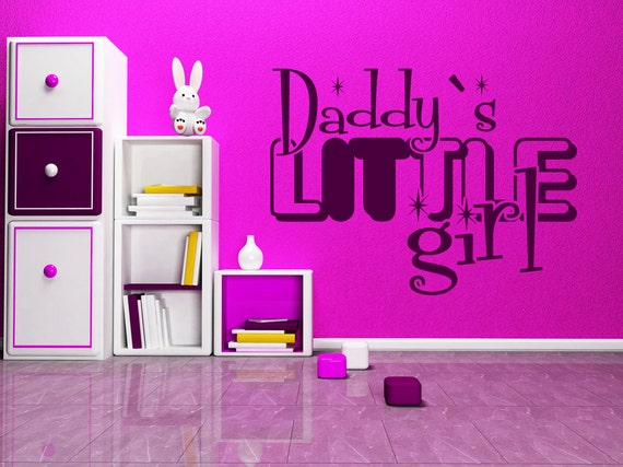 Daddys Little Girl Wall Quote Girls Room Quotes Girl Etsy