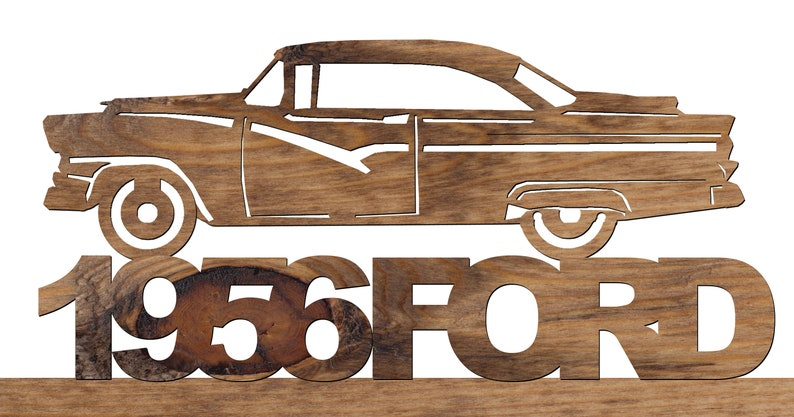 wooden car plaque, 1956 Ford Wooden Plaque, Scroll Sawed Handmade Plaque,  wooden plaque, wooden plaque custom, wooden plaque sayings