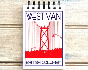 West Vancouver B.C. - Love This Place - Cityscape Notebook - Notepad Custom Gift - Canada - The Jitterbug Shop
