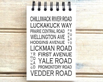 Chilliwack B.C. - Love This Place - Street Name Notebook - Busroll Notepad Journal Custom Gift - Vancouver Canada