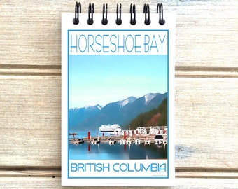 Horseshoe Bay West Vancouver B.C. - Love This Place - Cityscape Notebook - Vancouver Canada - Notepad Custom Gift - The Jitterbug Shop