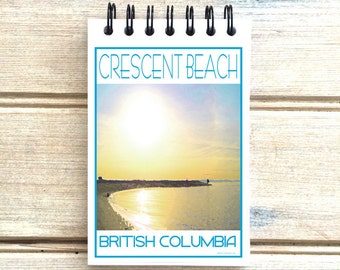 Crescent Beach B.C. Canada - Love This Place - Cityscape Notebook - Vancouver White Rock - Notepad Custom Gift