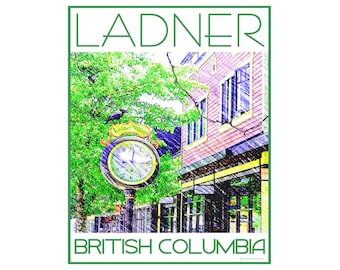 Ladner B.C. - Love This Place Cityscape - Art Print on Paper - Home Decor Tourism Gift Photo TheJitterbugShop Vancouver