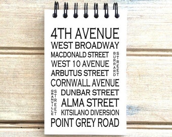 Kitsilano Vancouver B.C.  - Love This Place - Street Name Notebook - Busroll Notepad Journal Custom Gift - Canada