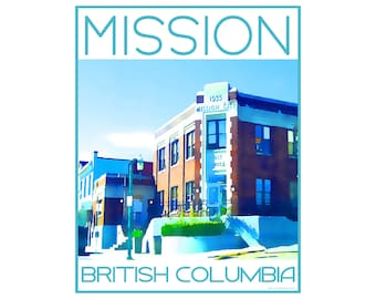 Mission B.C. - Love This Place Cityscape - Art Print on Paper - Home Decor Tourism Gift Photo TheJitterbugShop Vancouver