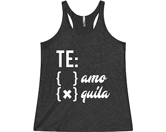TE Amo or Quila - Funny Tank, Yoga Shirt, Gym Shirt, Gym Tank, Yoga Top, Hot Yoga, Gym Top, Fitness Tank, Yoga Vest, Funny Workout Tank