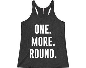 One More Round - Boxing Tank, Boxing Tank Top, Gym Tank, Funny Workout Tank, Fitness Tank, Boxing, Gym Tank Top, Workout Tank Top