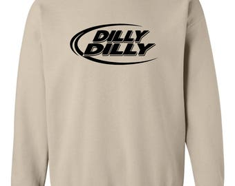 Dilly Dilly Crew Sweatshirt