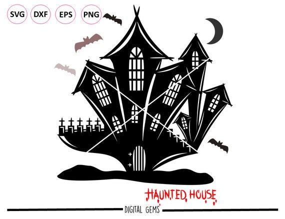 Haunted House Halloween Svg Dxf Eps Png Files Etsy