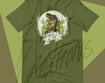 Woman inherits the Earth UNISEX T-shirt - for men and women - Jurassic - T-rex - Dinosaur