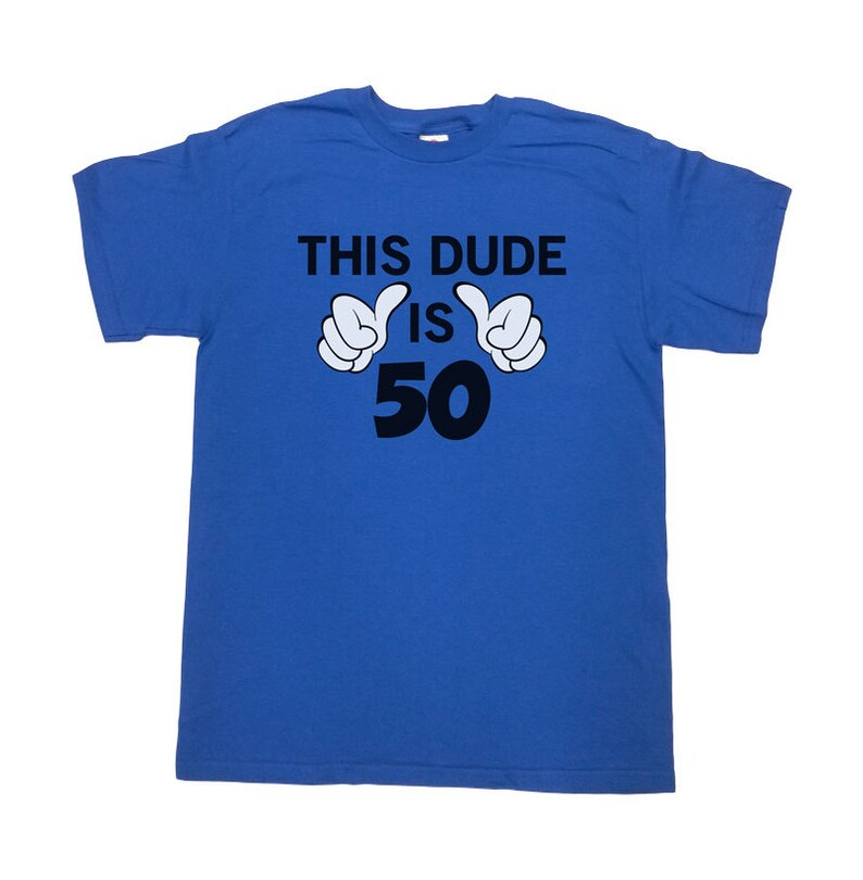 Funny 50th Birthday T Shirt This Dude Is 50 TShirt Custom