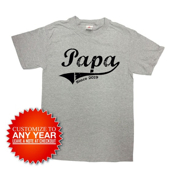 Papa since ANY YEAR daddy new dad father dad mens t-shirt fathers day gift idea