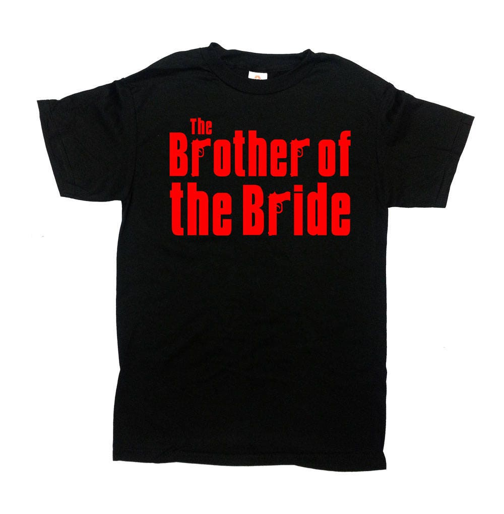 Brother Of The Bride Shirt Wedding Party T Shirt Brother In Etsy
