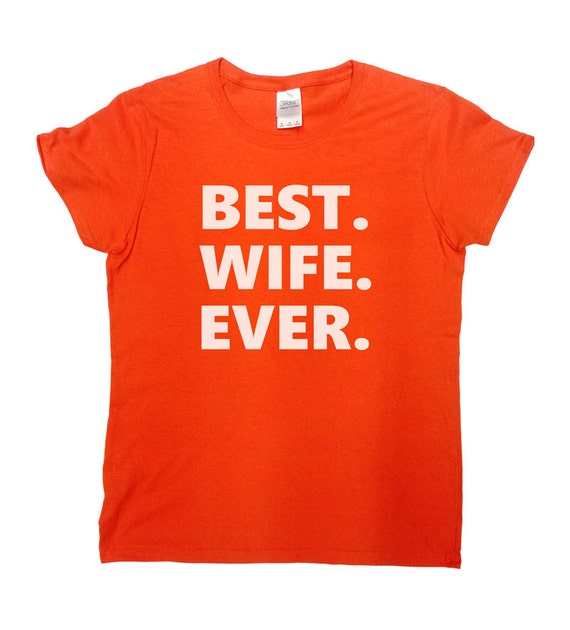 Funny Wife Shirt Gift For Wife Anniversary T Shirt Wedding