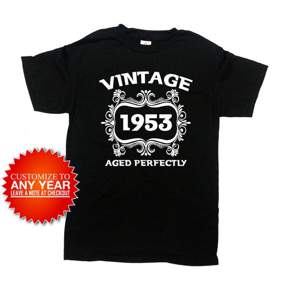 Funny Birthday Shirt Vintage 1953 Any Year 65th