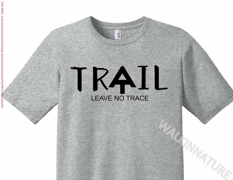 Appalachian trail shirt custom shirt trail shirt leave no trace hiking  shirt nature shirt mountain shirt custom decals popular AT shirt fast