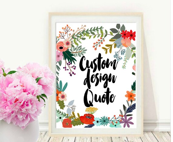 Custom Print Custom Quote Print Printable Art Custom Quote   Etsy