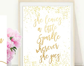 She Leaves A Little Sparkle Wherever She Goes, Glamorous Decor,  Printable Art, Gift For Her, Instant Download