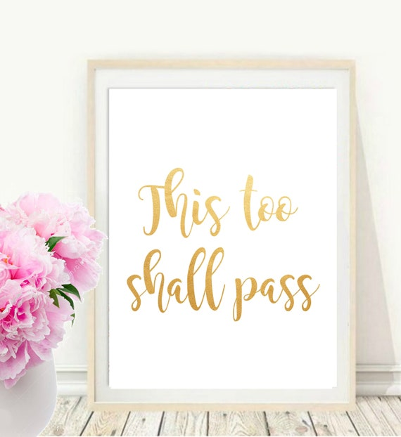 Scripture Print This Too Shall Pass Printable Bible Verse Etsy