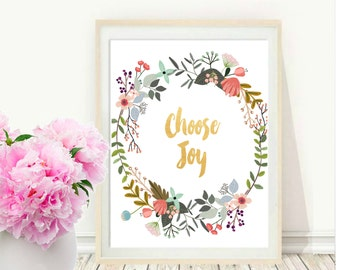 Choose Joy, Printable Art, Inspirational Print, Typography Quote, Motivational Poster, Instant Download, Wall art