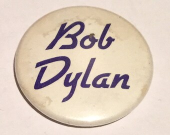 Vintage Bob Dylan Badge