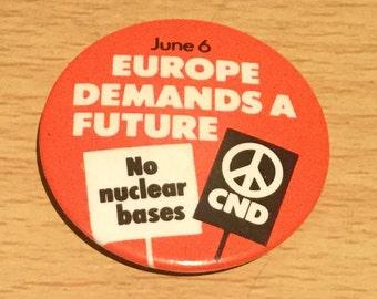 Vintage CND Anti Nuclear Badge