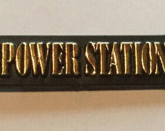 Vintage The Power Station Badge