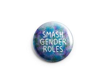 Feminist Pin, Smash Gender Roles, Bestseller feminist badge, feminist button
