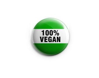 Vegan button - Vegan Magnet, stocking stuffers, vegan badge, vegan pin, vegetarian pin, animal rights button, veganism, gift for vegetarian