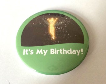 """Tinkerbell/Tinker Bell from Peter Pan """"It's My Birthday!"""" Disney Park Celebration Inspired Button/Badge/Pin"""
