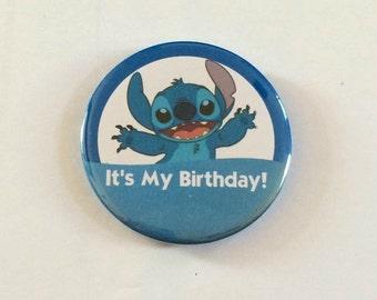 "Stitch ""It's My Birthday!"" Disney Park Celebration Inspired Button/Pin/Badge"