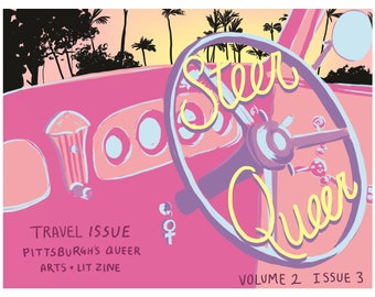 Steer Queer Zine Summer 2017 PART 1 - IN COLOR! Travel Theme Digital Download
