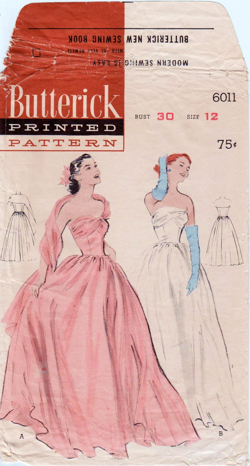 Vintage Ball Gown Strapless Gown 1950s Wedding Dress BUTTERICK 6011 bust 30 Fit and Flare Gown Debutante Gown Dress With Attached Stole