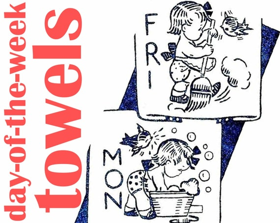 Day Of The Week Towels Pattern Vintage Embroidery Pattern Pdf Etsy