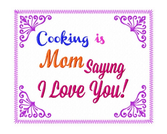 Mom Sayings Embroidery Design Kitchen Applique Design Etsy