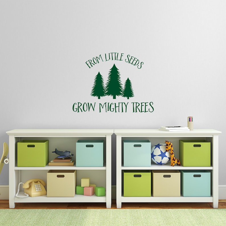 From Little Seeds Grow Mighty Trees Wall Sticker Fir Tree Etsy