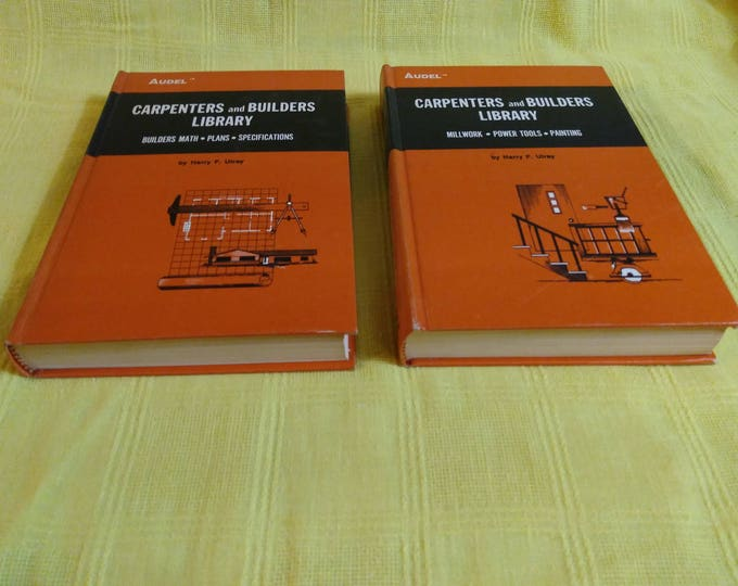 Vol 2 & 4 AUDEL Carpenters and Builders Library Author ~ Henry S Ulray Builders Math Plans Specifications Mill Work Painting Power Tools