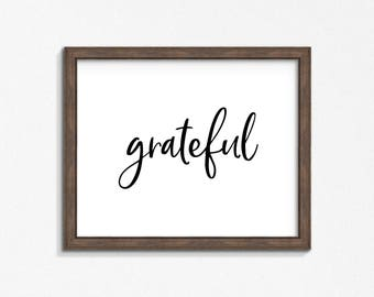 Grateful Farmhouse Print, Black and White Typography Print, Quote Wall Art, DIY, Printable