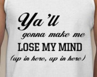 Yall gonna make me lose my mind