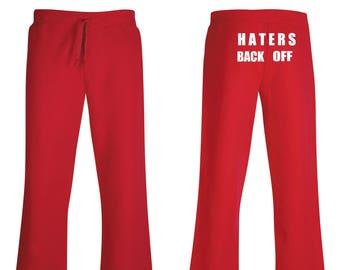 Haters Back Off Adult Sweatpants