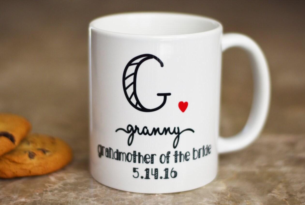 Grandmother Wedding Gift: Grandmother Of The Bride Mug Wedding Gift For Grandma
