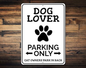 dog lover parking sign paw print sign gift for dog owner dog lover gift animal decor metal garage decor quality aluminum ens1002523 - Garage Decor