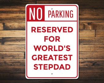 Stepdad Gift Parking Sign Fathers Day Dad Birthday Christmas Quality Aluminum ENS1010107