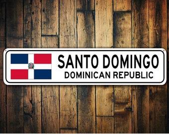 Dominican Republic Flag Sign, Dominican Republic Souvenir, Dominican  Republic Gift, Country Souvenir, City Sign, City Souvenir Aluminum Sign