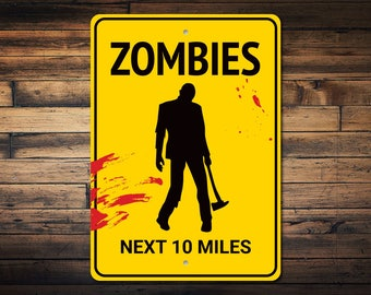 Metal Wall Sign Plaque Art Haloween Undead Blood Bedroom Zombie Fallout Shelter