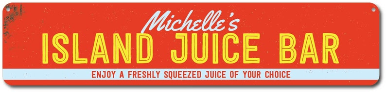 Island Juice Bar Sign Custom Beach Bar Decor Quality Aluminum Juice Sign Personalized Name Beach House Sign Freshly Squeezed Juice Sign