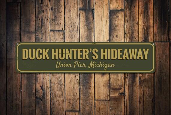 Canard Hideaway signe, signe de chasse personnalisé lieu ville Etat, canard personnalisé amant Lodge décor du chasseur - qualité aluminium ENS1001920