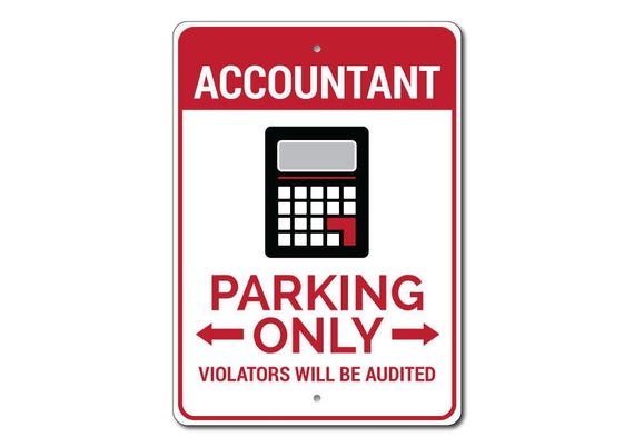 Accountant Novelty Parking Sign Gift