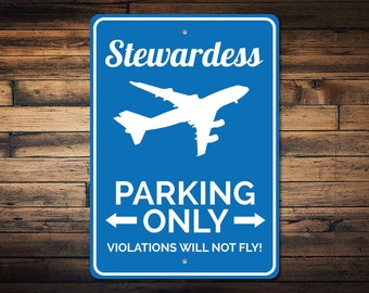 Stewardess Parking Sign, Stewardess Sign, Stewardess Gift, Flight Attendant Sign, Hostess Gift, Hostess Sign - Quality Aluminum ENS1002745